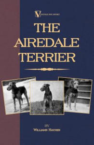 Airedale Terrier (A Vintage Dog Books Breed Classic) - 2842365768