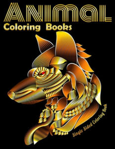 Animal Coloring Books Single Sided Coloring Book: Cool Adult Coloring Book with Horses, Lions, Elephants, Owls, Dogs, and More! - 2863650869