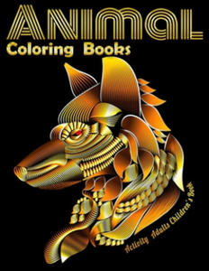 Animal Coloring Books Activity Adults Children's Book: Cool Adult Coloring Book with Horses, Lions, Elephants, Owls, Dogs, and More! - 2865377944