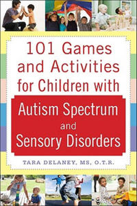 101 Games and Activities for Children With Autism, Asperger' - 2854230252
