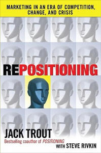 REPOSITIONING: Marketing in an Era of Competition, Change and Crisis - 2826961037