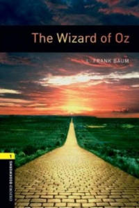OXFORD BOOKWORMS LIBRARY New Edition 1 THE WIZARD OF OZ - 2826753377