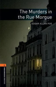 OXFORD BOOKWORMS LIBRARY New Edition 2 THE MURDERS IN THE RUE MORGUE - 2826759186