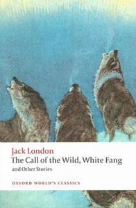 Call of the Wild, White Fang, and Other Stories - 2837115943
