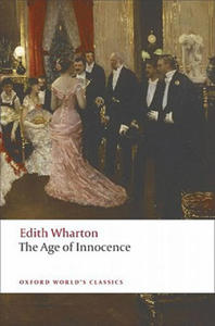 THE AGE OF INNOCENCE (Oxford World's Classics New Edition) - 2826839569