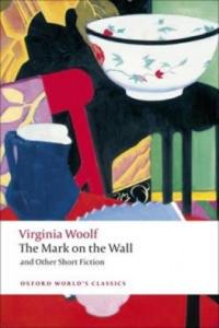 Mark on the Wall and Other Short Fiction - 2826983607