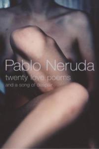 Twenty Love Poems - 2839139445