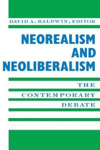 Neorealism and Neoliberalism - 2826778394