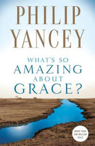 What's So Amazing About Grace? - 2826909081