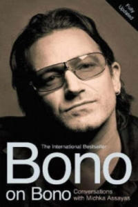 Bono on Bono: Conversations with Michka Assayas - 2826831454
