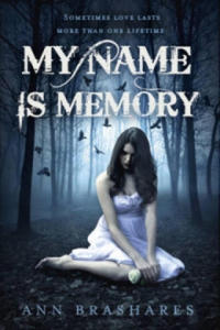 My Name is Memory - 2826668580