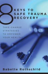 8 Keys to Safe Trauma Recovery - 2854260198