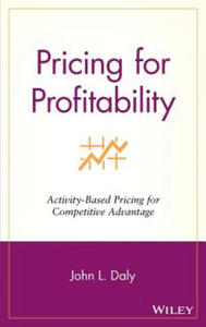 Pricing for Profitability: Activity-Based Pricing as a Weapo - 2853164949