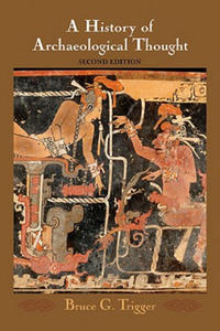 History of Archaeological Thought - 2864716068