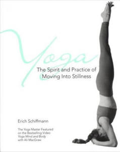 Yoga The Spirit And Practice Of Moving Into Stillness - 2826781116