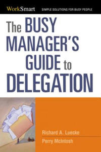 Busy Manager's Guide to Delegation - 2835032510