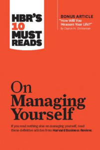 "HBR's 10 Must Reads on Managing Yourself (with bonus article ""How Will You Measure Your Life?"" by Clayton M. Christensen) - 2826950281"