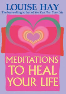 Meditations to Heal Your Life - 2826701205