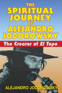Spiritual Journey of Alejandro Jodorowsky - 2826708660