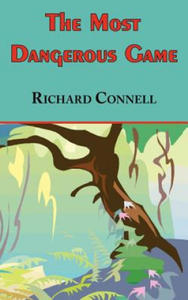 Most Dangerous Game - Richard Connell's Original Masterpiece - 2826654216