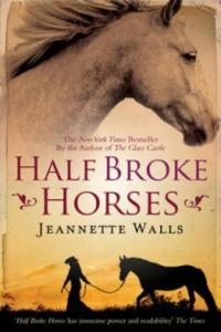 Half Broke Horses - 2854186754