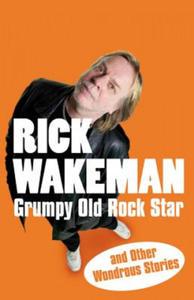 Grumpy Old Rock Star - 2862034267