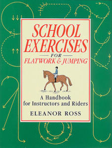 School Exercises for Flatwork and Jumping - 2842085300