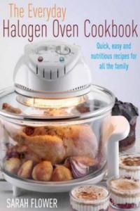 Everyday Halogen Oven Cookbook - 2826633034