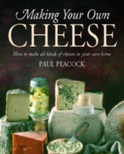 Making Your Own Cheese - 2826773881