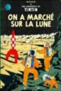 Les Aventures de Tintin - On a marche sur la lune. Schritte auf dem Mond, französische Ausgabe - 2826887083