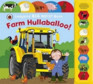 Farm Hullaballoo! Ladybird Big Noisy Book - 2854273248