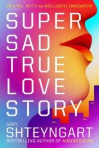 Super Sad True Love Story - 2834141874