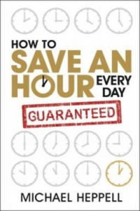 How to Save an Hour Every Day - 2836772078