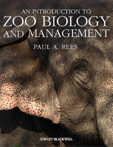 Introduction to Zoo Biology and Management - 2826966895