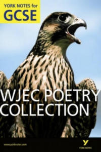 WJEC Poetry Collection: York Notes for GCSE - 2854245970