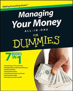 Managing Your Money All-in-One For Dummies - 2854274872