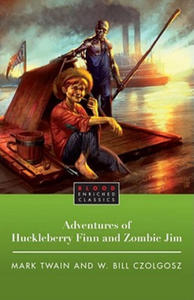 Adventures of Huckleberry Finn and Zombie Jim - 2834156824