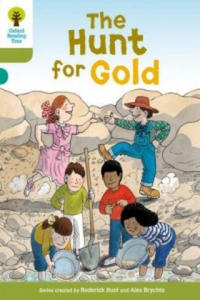 Oxford Reading Tree: Level 7: More Stories A: The Hunt for Gold - 2875342906