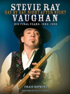Stevie Ray Vaughan: Day by Day, Night After Night - 2862051270