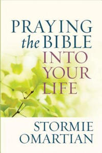 Praying the Bible into Your Life - 2902457501