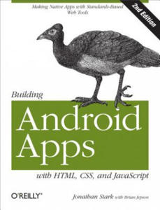 Building Android Apps with HTML, CSS, and JavaScript - 2851000815