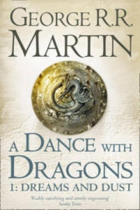 Dance with Dragons: Part 1 Dreams and Dust - 2826773717