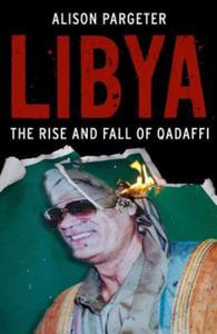 Alison Pargeter - Libya - 2857570829