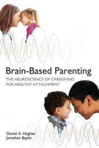 Brain-Based Parenting - 2842361920