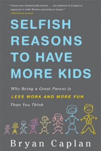 Selfish Reasons to Have More Kids - 2826872082