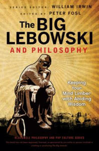 Big Lebowski and Philosophy - 2826850527