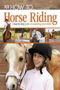 How to ... Horse Riding - 2836518567