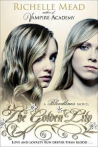 Bloodlines: The Golden Lily (book 2) - 2826795119