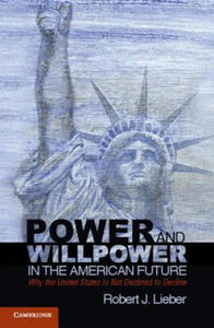 Power and Willpower in the American Future - 2854580512