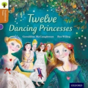 Oxford Reading Tree Traditional Tales: Level 8: Twelve Dancing Princesses - 2854282386